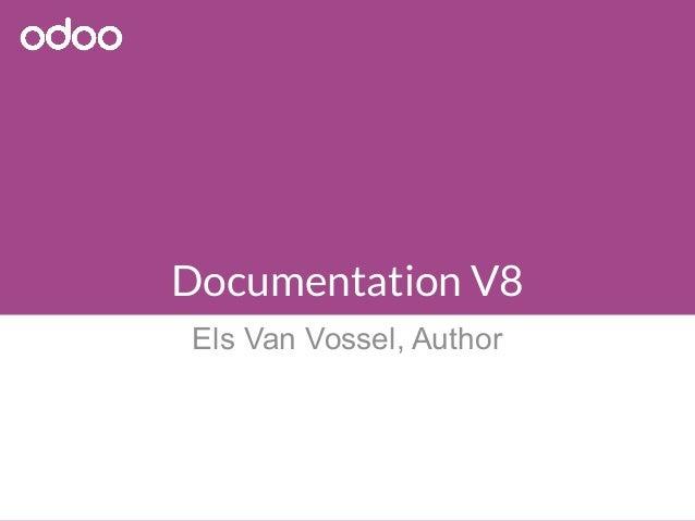 Documentation V8 Els Van Vossel, Author