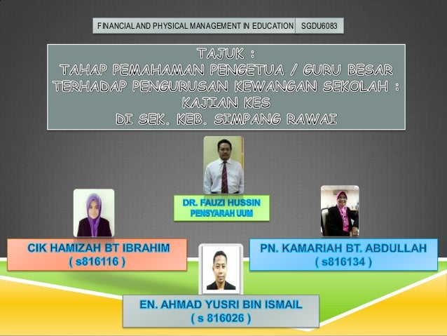 FINANCIAL AND PHYSICAL MANAGEMENT IN EDUCATION SGDU6083