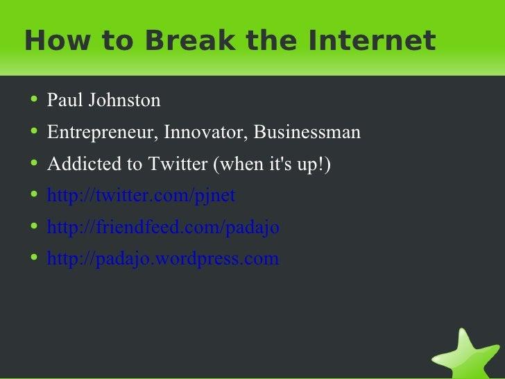how-to-break-the-internet-1-728.jpg?cb=1212989814