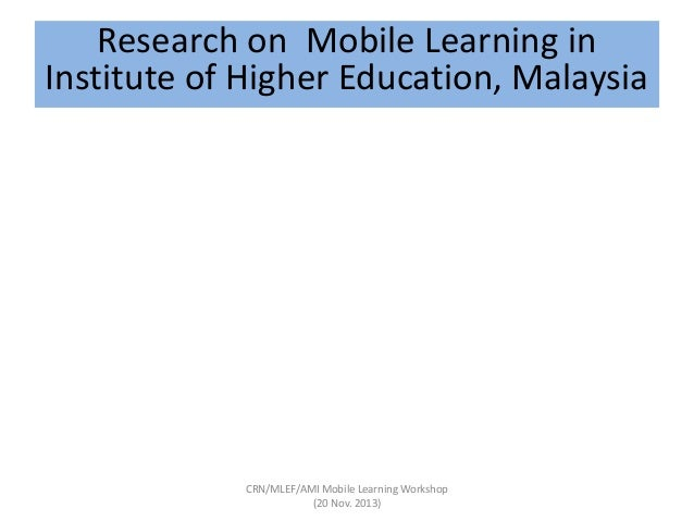 mobile learning in higher education Mobile learning in higher education - updated slideshare uses cookies to improve functionality and performance, and to provide you with relevant advertising if you continue browsing the site, you agree to the use of cookies on this website.