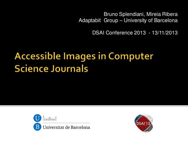 Bruno Splendiani, Mireia Ribera Adaptabit Group – University of Barcelona DSAI Conference 2013 - 13/11/2013