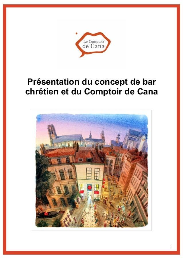 1 Présentation du concept de bar chrétien et du Comptoir de Cana
