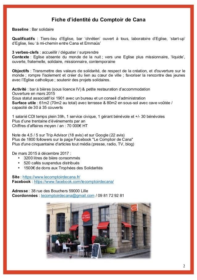 2 Fiche d'identité du Comptoir de Cana Baseline : Bar solidaire Qualificatifs : Tiers-lieu d'Eglise, bar 'chrétien' ouvert...