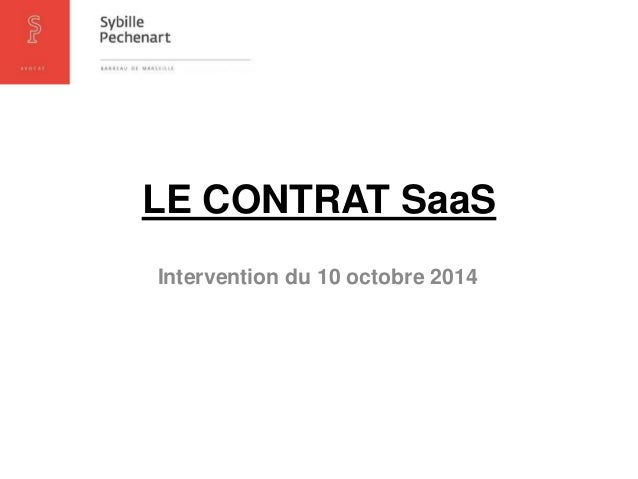 LE CONTRAT SaaS  Intervention du 10 octobre 2014