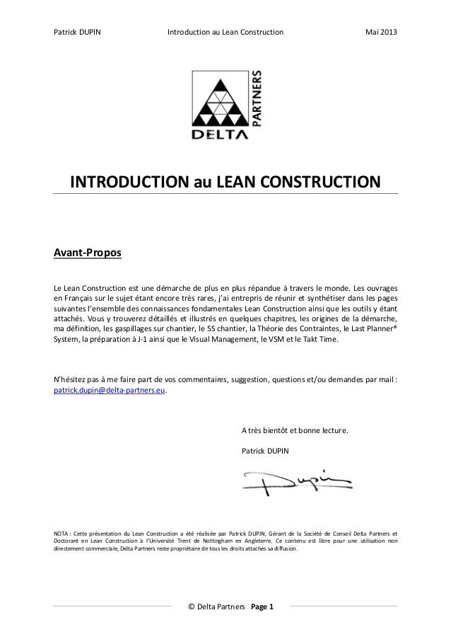 Patrick DUPIN  Introduction au Lean Construction  Mai 2013  INTRODUCTION au LEAN CONSTRUCTION  Avant-Propos Le Lean Constr...
