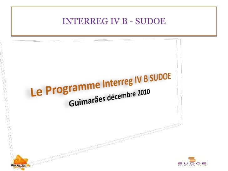 INTERREG IV B - SUDOE