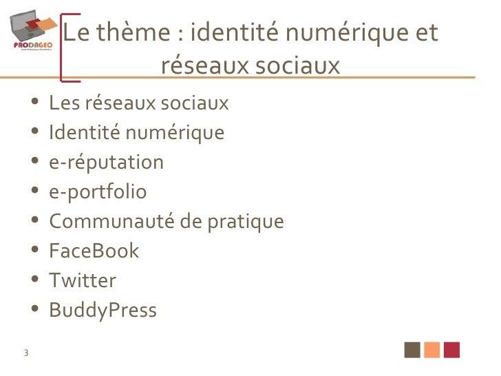 Le thème : identité numérique et réseaux sociaux <ul><li>Les réseaux sociaux  </li></ul><ul><li>Identité numérique </li></...