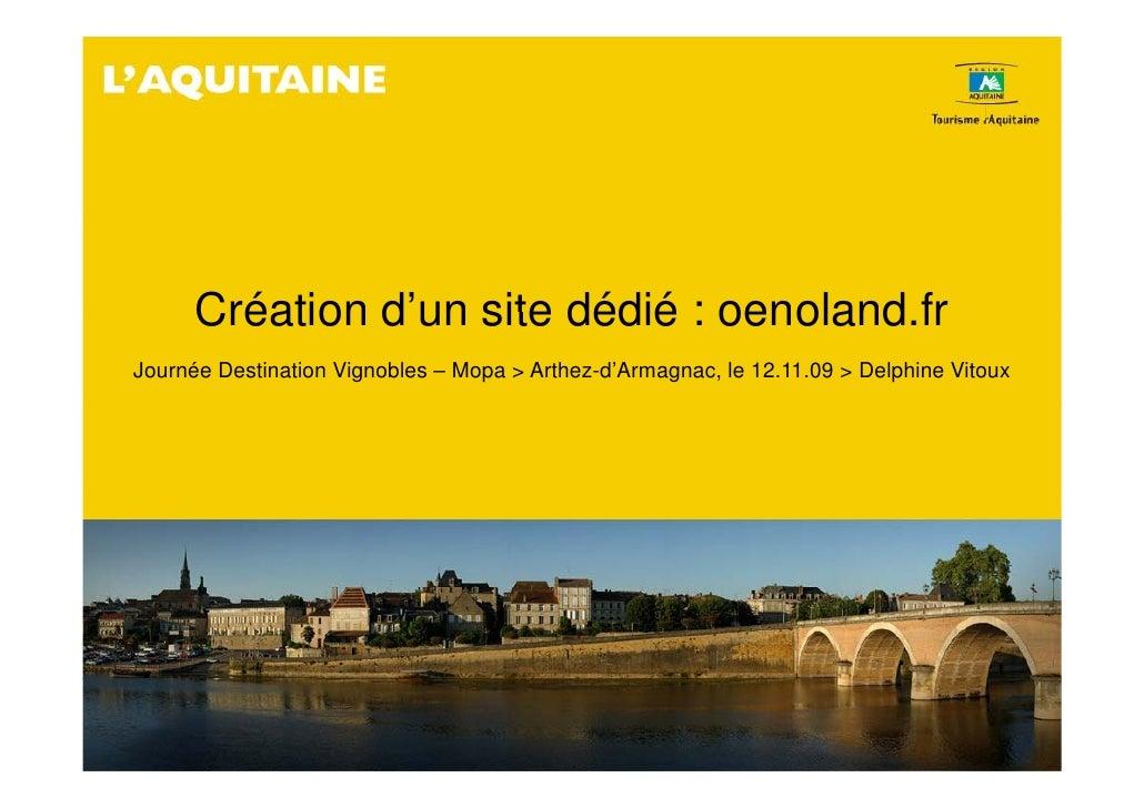 Création d'un site dédié : oenoland fr                d un              oenoland.fr Journée Destination Vignobles – Mopa >...