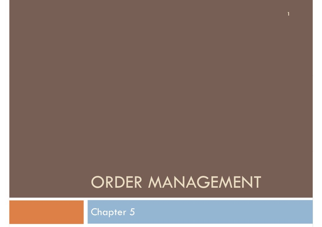 1     ORDER MANAGEMENT Chapter 5