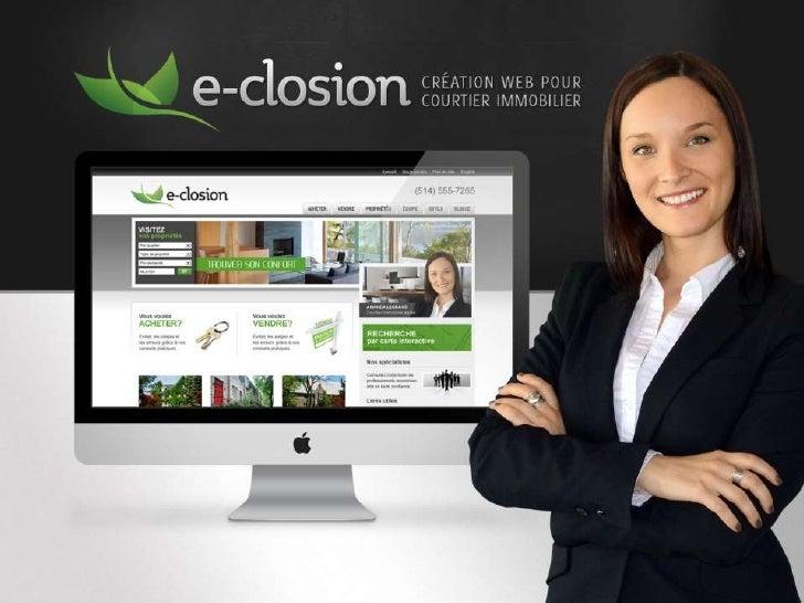 e-closion.ca est une division de l'agence Kryzalid,développée en collaboration avec Georges Bardagi en 2010,qui vous offre...