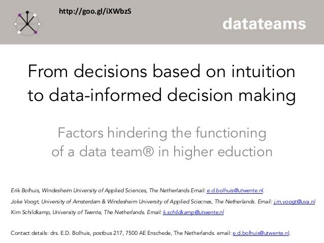 From decisions based on intuition to data-informed decision making Factors hindering the functioning of a data team® in hi...