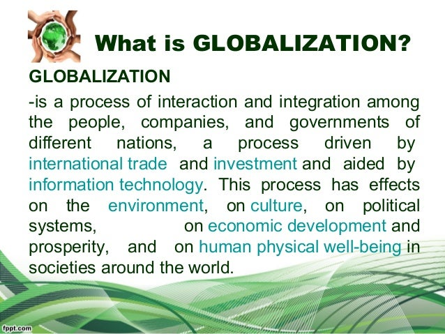 Discuss the effects of globalization on