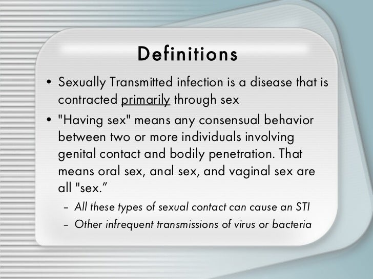 Define sexually transmissible infections