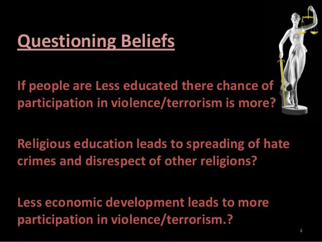 describing terrorism and its connection with poverty and education Describing acts of terrorism associated  higher levels of education and less experience of poverty are more  terrorism: is there a causal connection,.