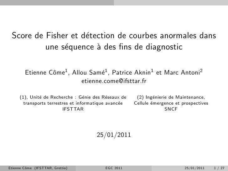 Score de Fisher et d´tection de courbes anormales dans                     e          une s´quence ` des fins de diagnostic...