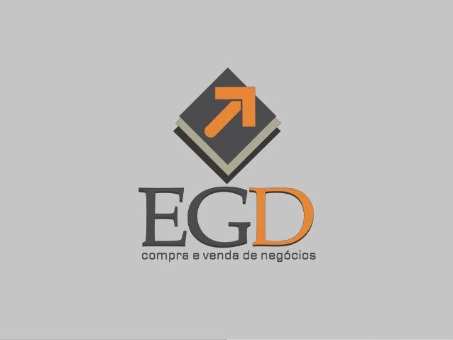 A EGD Negócios é uma consultoriaque intermedia operações deaquisição e venda de empresas.Empresas são feitas de sonhos,por...