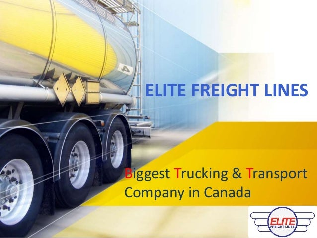 Biggest Trucking & Transport Company in Canada ELITE FREIGHT LINES