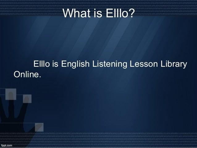 Teaching English using Elllo