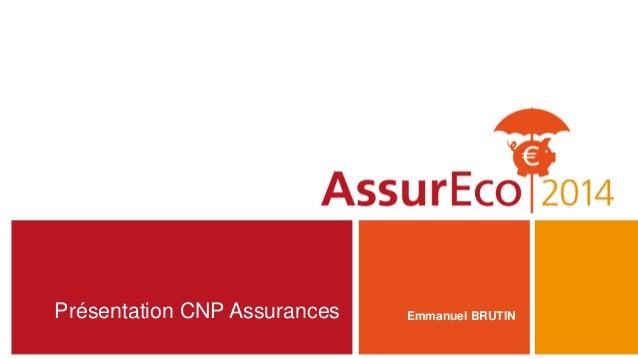 Présentation CNP Assurances Emmanuel BRUTIN
