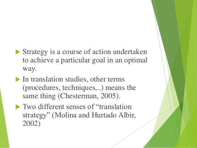 translation technique by molina and albir essay Essay on translation:  translation is a process that helps people overcome such problems  method of translation according to molina and albir .