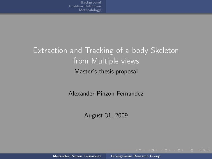 Background             Problem Definition                  MethodologyExtraction and Tracking of a body Skeleton           ...