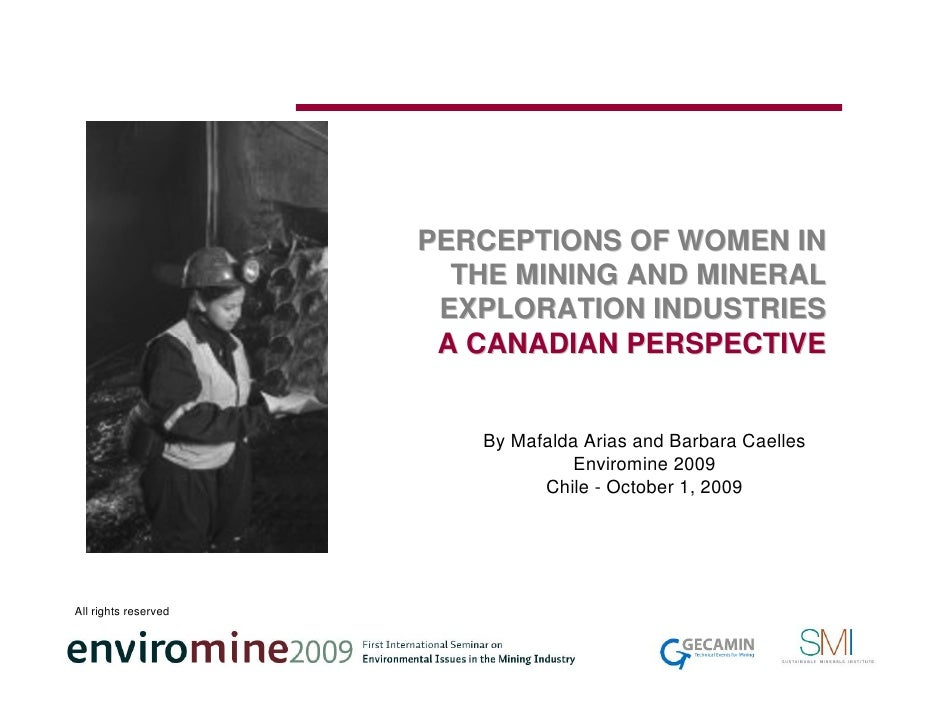 PERCEPTIONS OF WOMEN IN                         THE MINING AND MINERAL                        EXPLORATION INDUSTRIES      ...