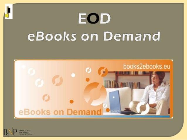 O que é o serviço EOD?  Digitalização a pedido de livros em domínio público  dar nova vida ao livro antigo