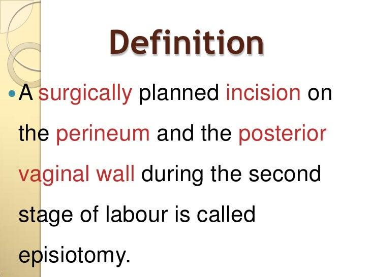 Presentation episiotomy Slide 3
