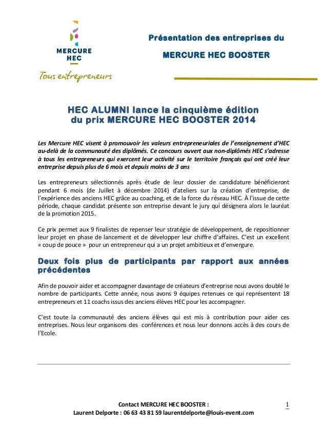 Contact  MERCURE  HEC  BOOSTER  :   Laurent  Delporte  :  06  63  43  81  59  laurentdelporte@lo...