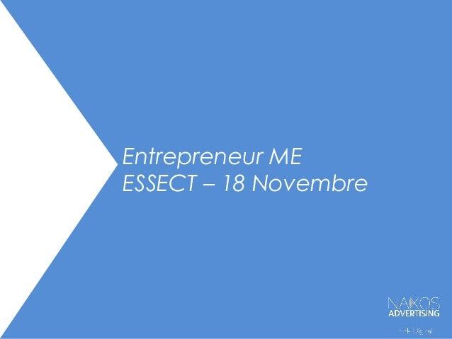 Entrepreneur ME ESSECT – 18 Novembre