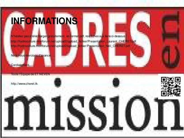 Durée des MissionsLa Société ET NEVEN fait partie intégrante de CADRES en mission et HR Formation&Conseil.Nous agissons da...