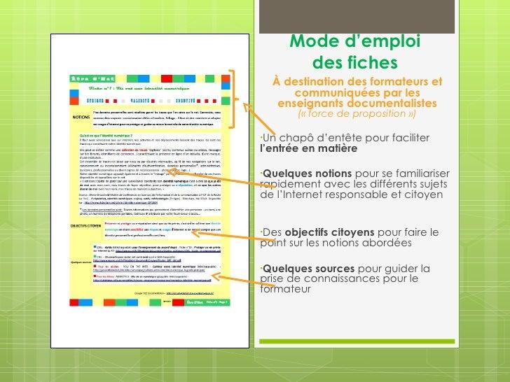 Mode d'emploi        des fiches  À destination des formateurs et      communiquées par les   enseignants documentalistes  ...
