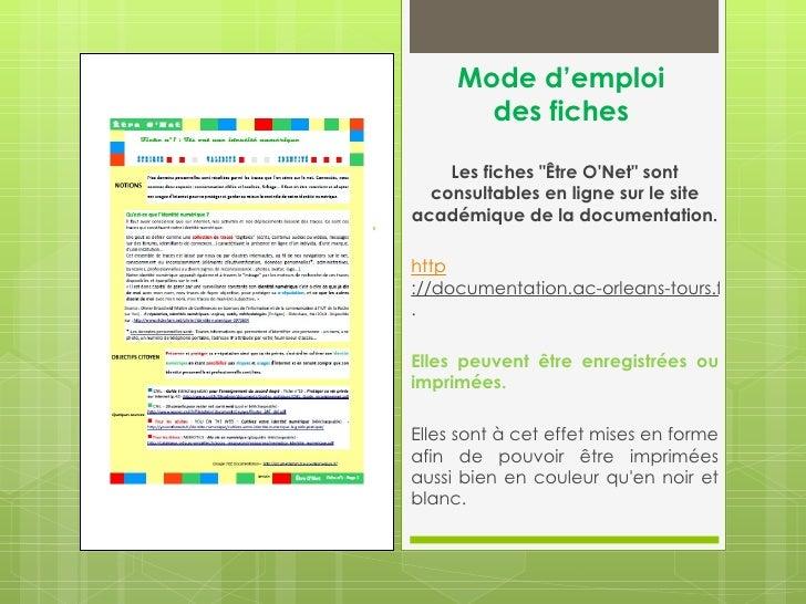 """Mode d'emploi       des fiches    Les fiches """"Être ONet"""" sont  consultables en ligne sur le siteacadémique de la documenta..."""