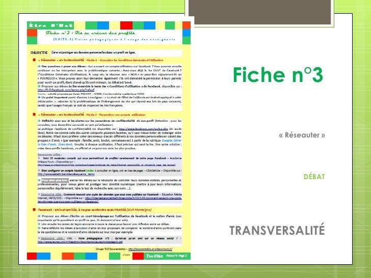 Fiche n°3       « Réseauter »             DÉBATTRANSVERSALITÉ