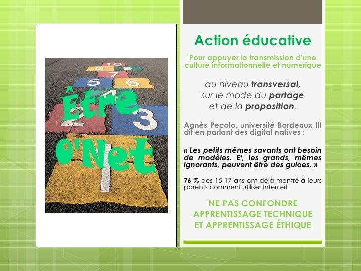 Action éducative Pour appuyer la transmission d'uneculture informationnelle et numérique      au niveau transversal,     s...
