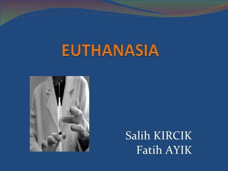 Salih KIRCIK Fatih AYIK
