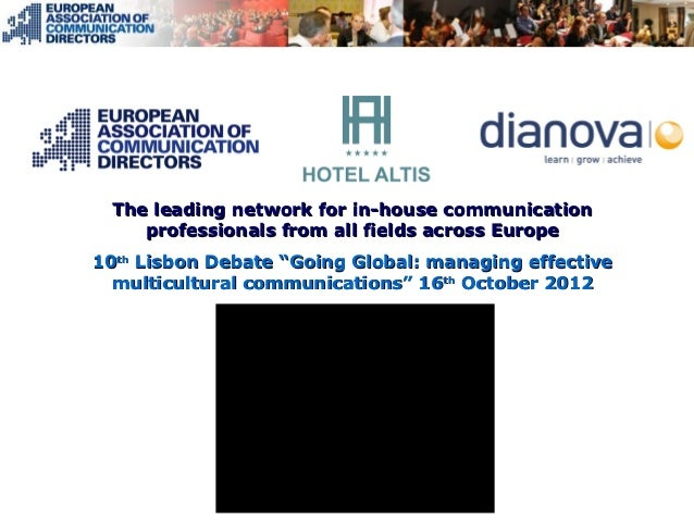 """The leading network for in-house communication     professionals from all fields across Europe10th Lisbon Debate """"Going Gl..."""