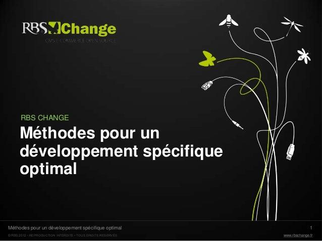 RBS CHANGE      Méthodes pour un      développement spécifique      optimalMéthodes pour un développement spécifique optim...