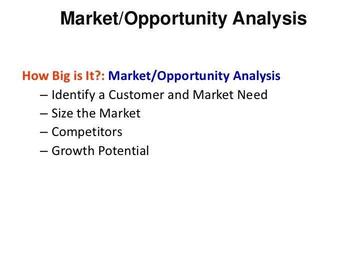 market analysis and market opportunities One of the most critical sections of your business plan is your market analysis business opportunities list franchises the market you need to look at is.