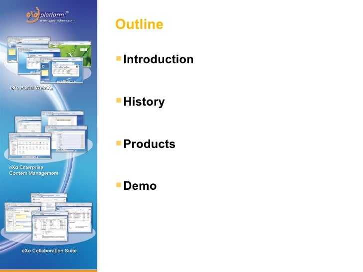 Outline       Introduction          History          Products          Demo     2