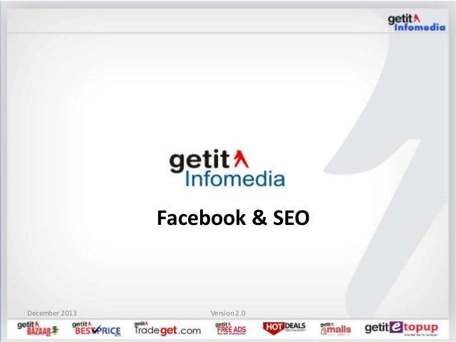 December 2013 Version 2.0 Facebook & SEO