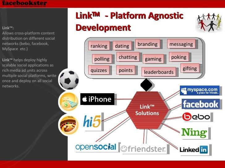 Link    - Platform Agnostic Development Link™: Allows cross-platform content distribution on different social  networks (...