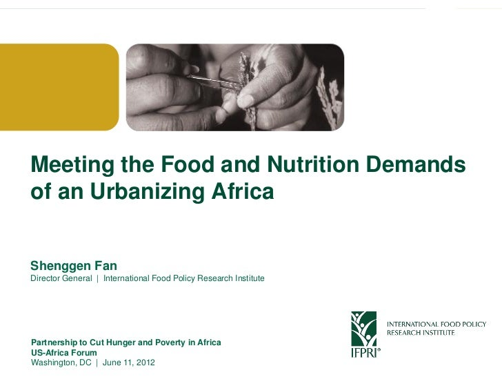 Click to edit Master title style Meeting the Food and Nutrition Demands of an Urbanizing Africa Shenggen Fan Director Gene...
