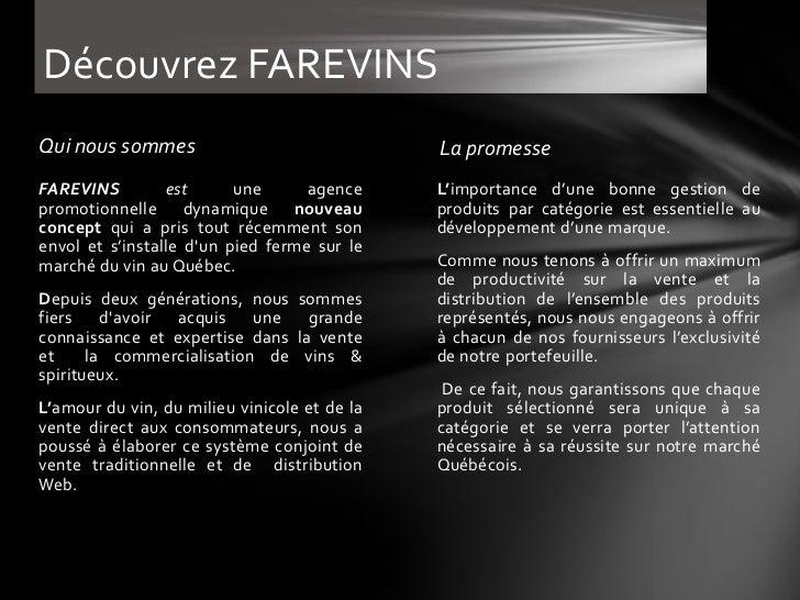 Découvrez FAREVINSQui nous sommes                               La promesseFAREVINS         est      une      agence     L...
