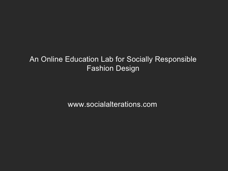 Social Alterations: An Education Lab for Socially Responsible Design Slide 2