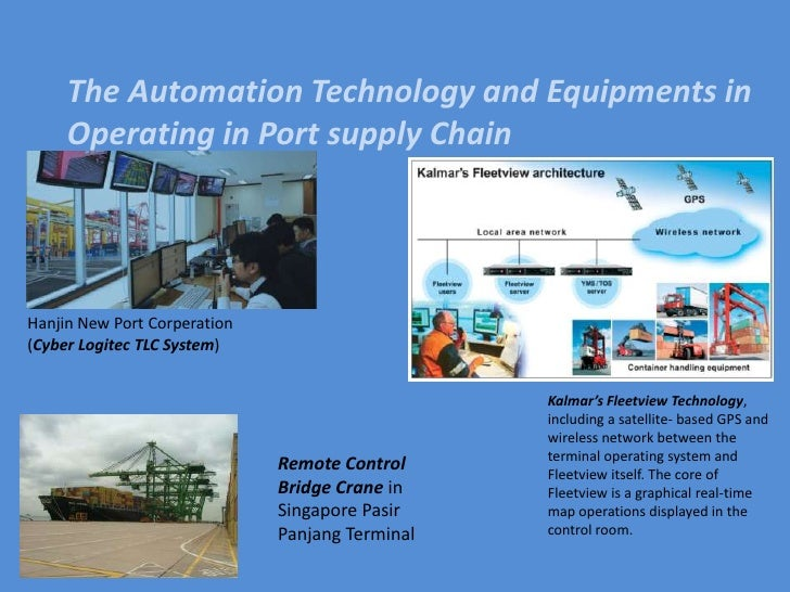 Conclusion<br /><ul><li>Ports integrated with value added services providers, in order to increase the efficiency and effe...