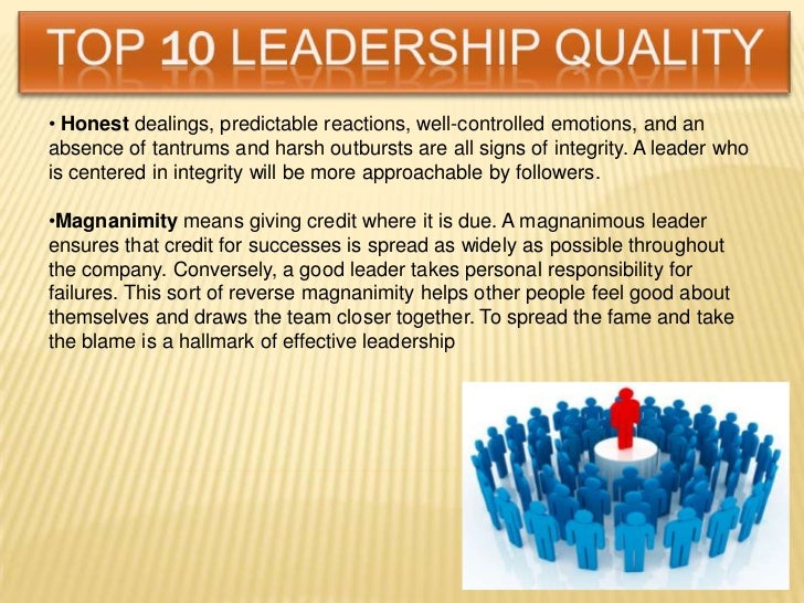 "qualities of good leadership essay Essay on leadership: meaning, nature and importance of leadership ""leadership is the quality of behavior of individuals whereby they guide people or their activities in organising efforts"" — chester i barnard."