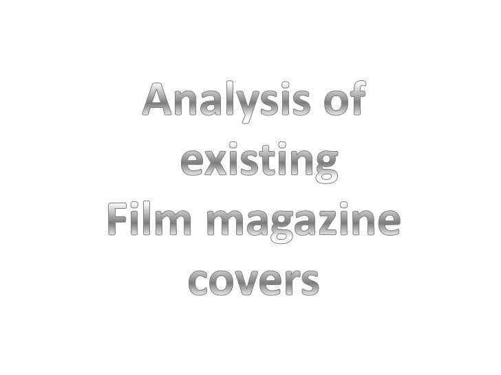Analysis of<br />existing<br />Film magazine<br />covers<br />
