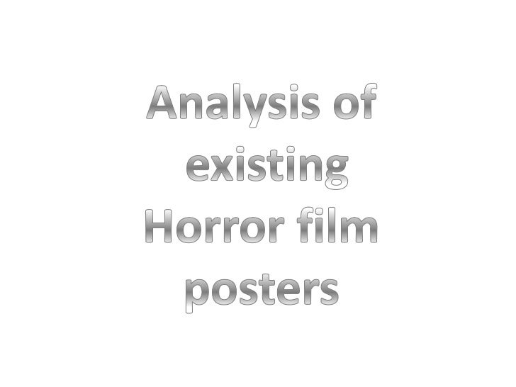 Analysis of<br />existing<br />Horror film<br />posters<br />