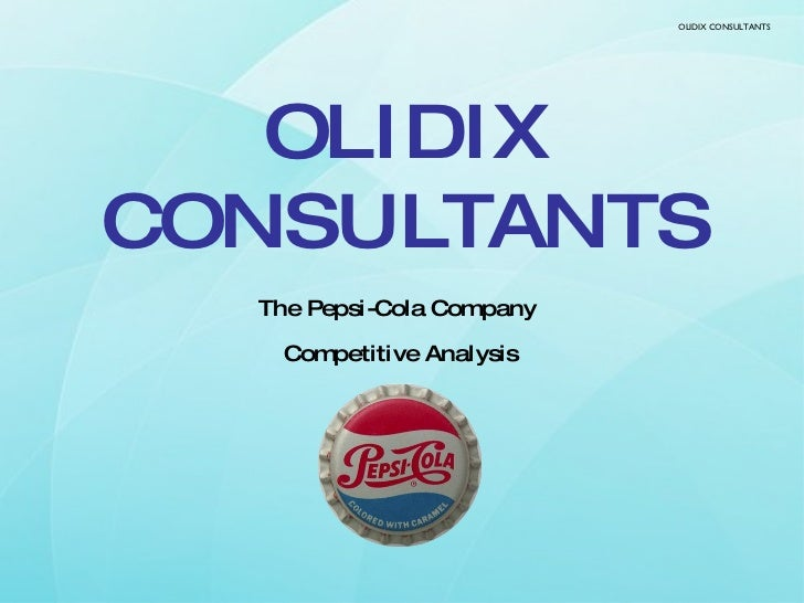 analysis of pepsi cola co Pepsi ironically is one of the weaknesses of pepsico products, due to the fact that it is distant from its leader, coca-cola swot analysis continued opportunities.